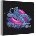 Космонавт на отдыхе / Космос 100х100 см Раскраска картина по номерам на холсте с неоновой краской AAAA-RS314-100x100