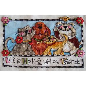 Жизнь - ничто без друзей! Набор для вышивания печатный крест Dimensions